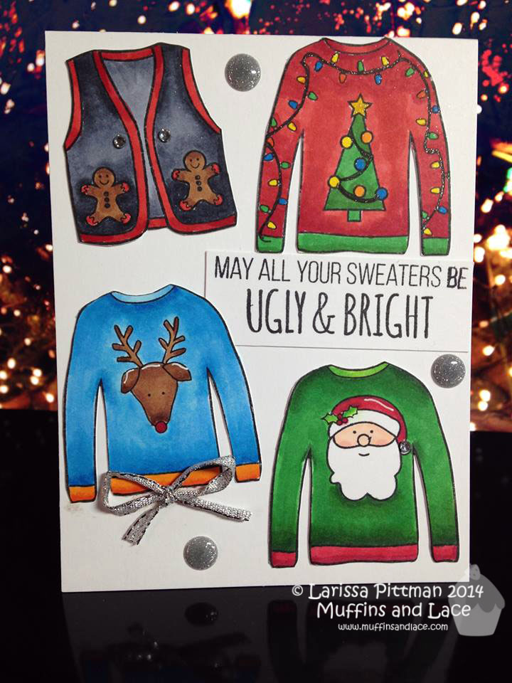 Designed by Larissa Pittman of Muffins and Lace using Simon Says Stamp Ugly Sweater