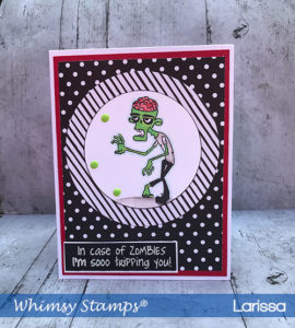Handmade-Card-Created-by-Larissa-Pittman-for-Whimsy-Stamp-DT-In-Case-of-Zombies-Card-