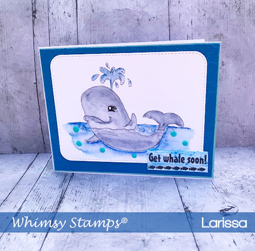 Handmade-Card-created-by-Larissa-Pittman-For-Whimsy-Stamps-DT